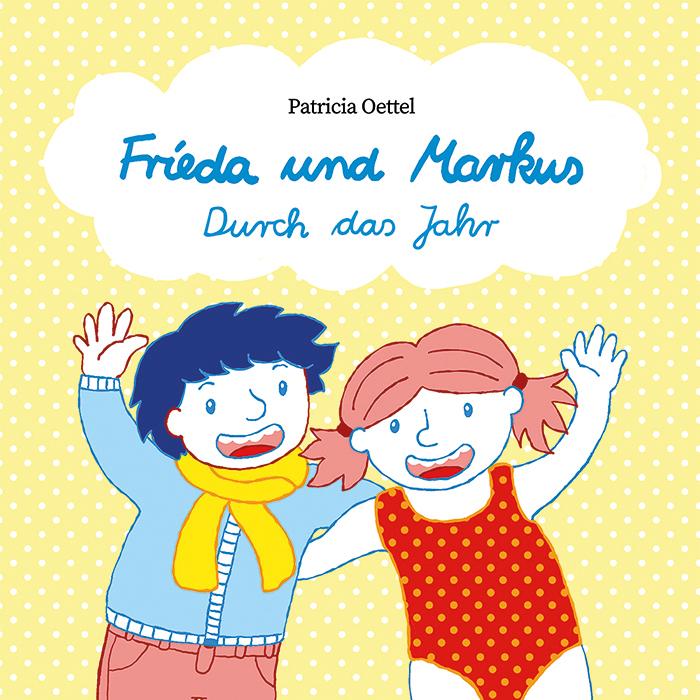 Frieda und Markus Durch das Jahr Cover