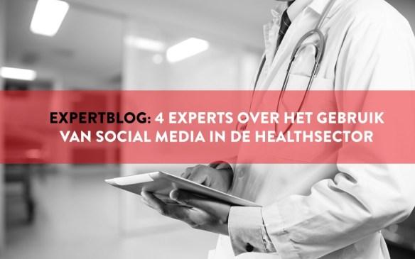 4 experts over het gebruik van social media in de healthsector