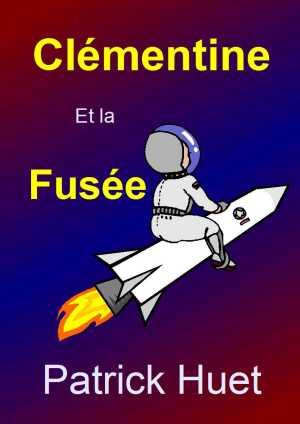 Clémentine et la fusée