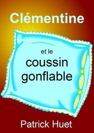 Clémentine et le coussin gonflable