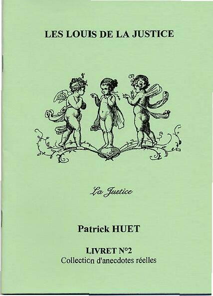 LS02 Les Louis de la Justice de Patrick Huet