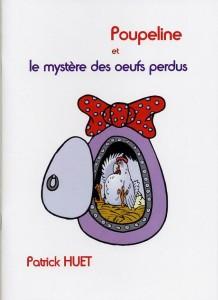 Poupeline Mystère des oeufs perdus Patrick Huet