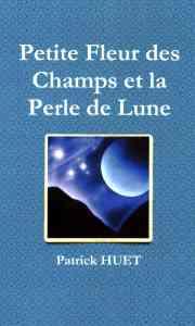 Petite Fleur des Champs et la Perle de Lune