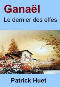 Ganaël Mystères aux Saintes-Maries-de-La-Mer, roman de Patrick Huet
