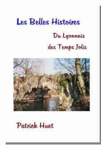 Livre les belles histoires du Lyonnais