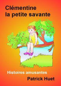 Clémentine la petite savante par Patrick Huet