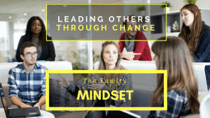 Leading Others through Change - the Fawlty Mindset