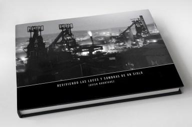 """Libro """"Reviviendo las luces y sombras de un siglo"""" del fotógrafo Javier Rodríguez"""