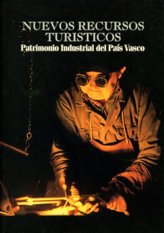 Portada de la publicación Nuevos Recursos Turísticos. Patrimonio Industrial del País Vasco. 1997