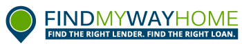 FindMyWayHome Find the Right Lender Find the Right Loan
