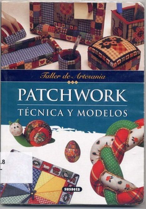 Taller de Artesania - Patchwork tecnica y modelos