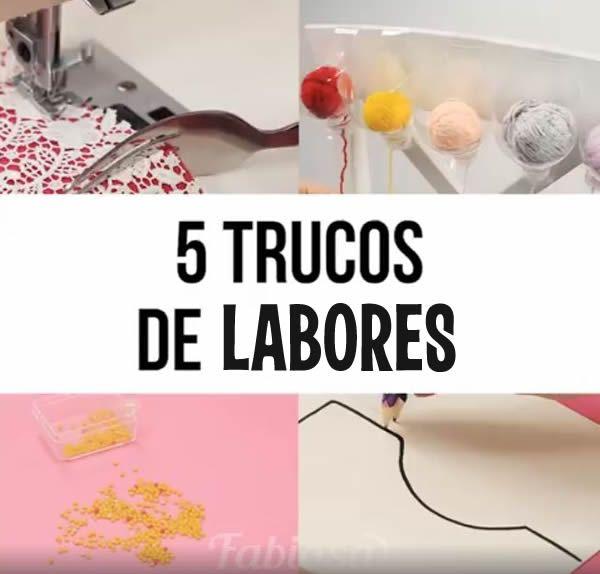 5 Trucos de labores y costura - Patrones gratis