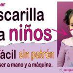 Mascarilla para niños y adultos sin patrón