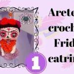 Pendientes a crochet Frida Catrina