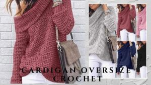 Cárdigan oversize a crochet