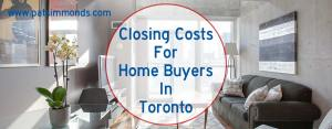 Closing Costs For Home Buyers In Toronto