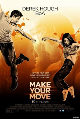 Make Your Move (3D) Poster 2