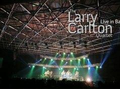 Larry Carlton | มือกีตาร์แจ๊สสุดประทับใจของผม