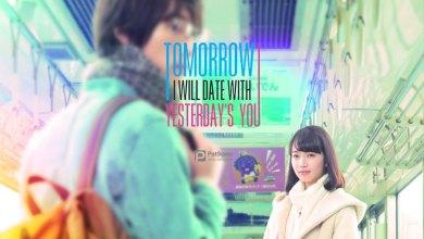 Photo of รีวิว Tomorrow I Will Date with Yesterday's You | เรื่องรักบนโลกคู่ขนาน