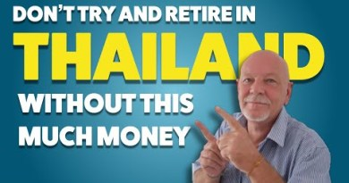 How Much To Retire In Thailand In 2019?