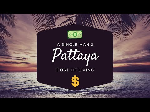 A Single Man's Monthly Price of Residing As regards to Pattaya Thailand 2019