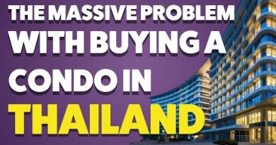 Massive Problem With Buying A Condo In Thailand