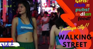 Why Indians go to Pattaya ?  The Entire Walking avenue data