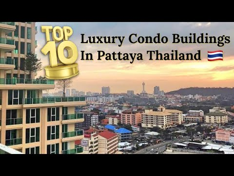 Top 10 Luxurious Condos Pattaya Thailand