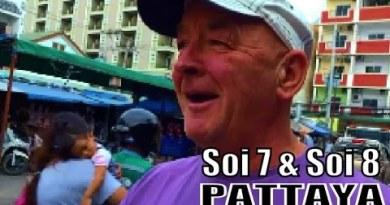 PATTAYA SOI 7 & SOI 8 THAILAND. SIMPLY FANTASTIC ! with GEOFF CARTER