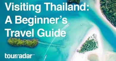 Visiting Thailand: A Beginner's Dash Files