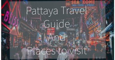 PATTAYA TRAVEL GUIDE AND THINGS TO DO IN PATTAYA