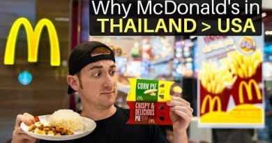 Why McDonald's in THAILAND is BETTER than the usa