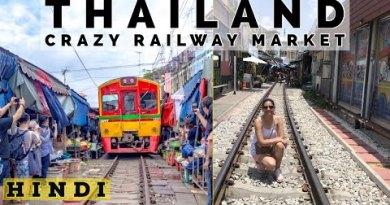 Thailand Railway Market I Mae Klong Railway Market Discontinuance to Bangkok I Hindi Video