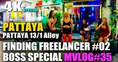 "Finding Freelancer ""all around Pattaya Seashore Toll road #02"" On Pattaya 13/1 Alley – BOSSVLOG #35"