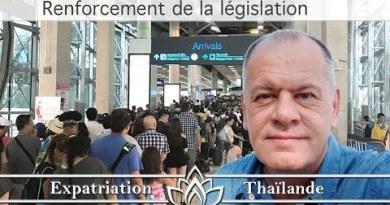 Renforcement de la législation sur l'immigration en Thaïlande