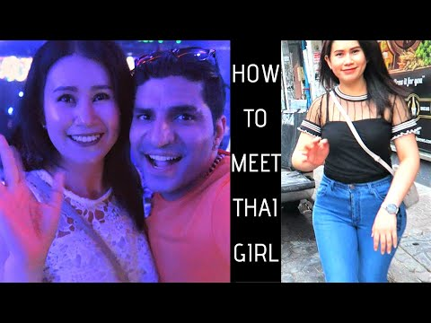 HOW TO MEET CUTE THAI GIRLS IN PATTAYA   Thailand Pattaya