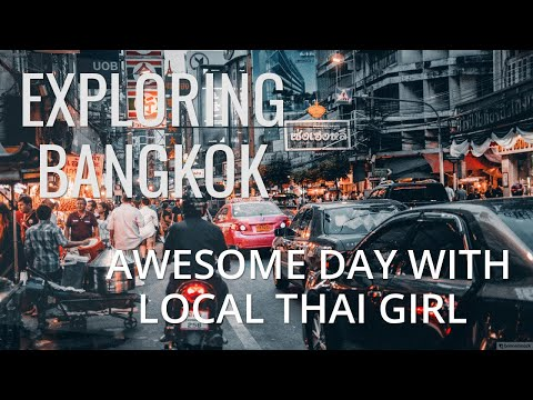 AWESOME DAY in BANGKOK with native Thai Girl. Busy Sukhumvit, Evening Market and Sky Pool