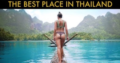 THE BEST OF THAILAND – Khao Sok Nationwide Park (GET HERE NOW)