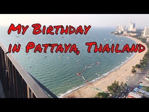 Easy the manner to Use Your Birthday in Pattaya, Thailand Without Spending A Lot of Money