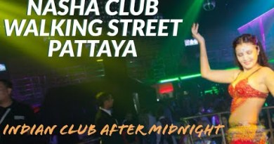 Nasha club Pattaya | Pattaya nightlife | Strolling road after hour of darkness |Pattaya indian clubs