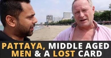 Pattaya & Heart-Mature Men – Misplaced My Credit Card – Seashores, Night Markets & Indian Meals in Pattaya