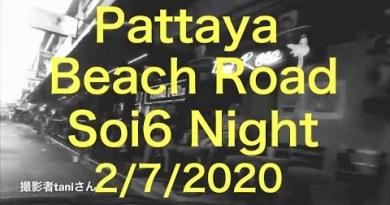 Pattaya Seaside Road Soi6 Evening 2/7/2020 Photographer Mr Tani
