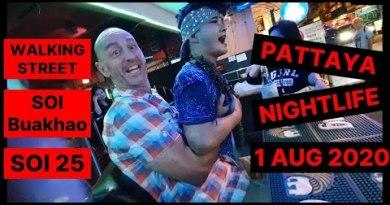 Pattaya nightlife, 2 August 2020, walking boulevard, soi Buakhao  ENJOY VIDEO