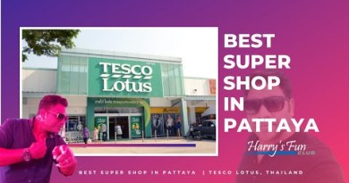 Easiest Fine Store in Pattaya  | Tesco Lotus, Thailand
