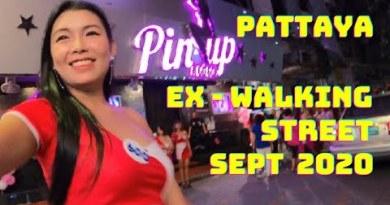 Pattaya Nightlife,    EX – Strolling avenue  Sept 2020