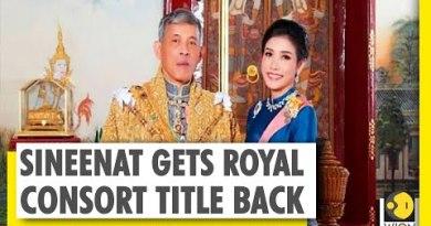 Thailand King Maha Vajiralongkorn reconciles with ousted consort Sineenat