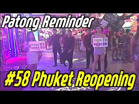 Phuket Thailand plod nightlife #58 Phuket Re-opening, Patong seaside Bangla walking street Reminder.