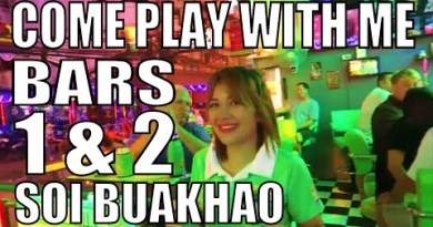"""PATTAYA THAILAND. """"COME PLAY WITH ME BAR"""" SOI BUAKHAO"""