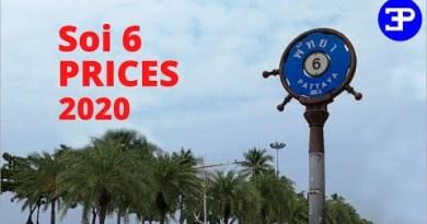 Pattaya Soi 6  PRICES  2020