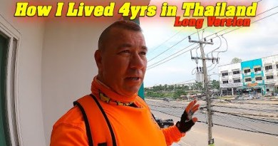 How I Lived 4 Years In Thailand. At present time I Will Scream You.